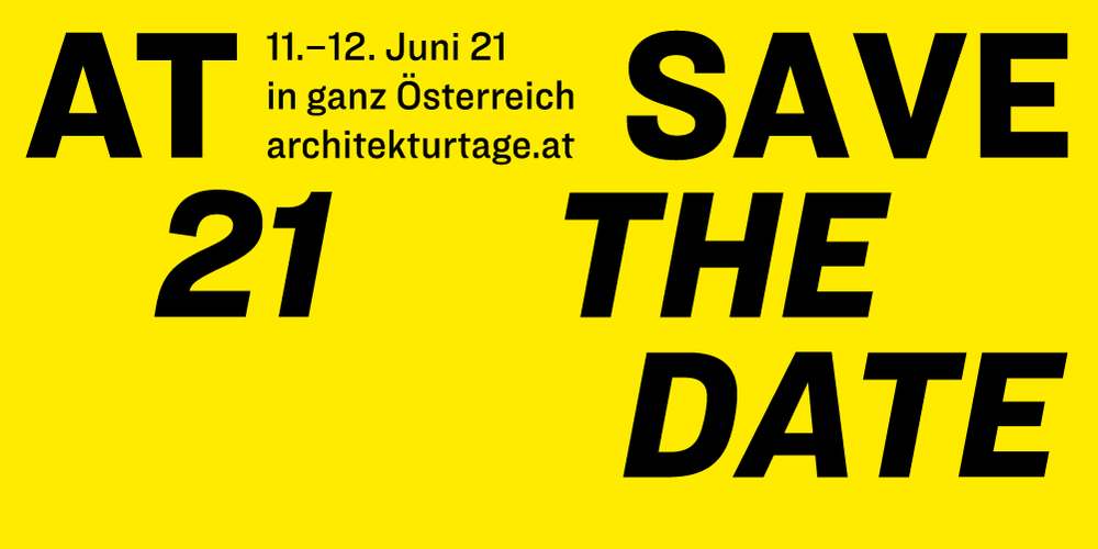Save the Date - Architekturtage 11.-21. Juni 2021